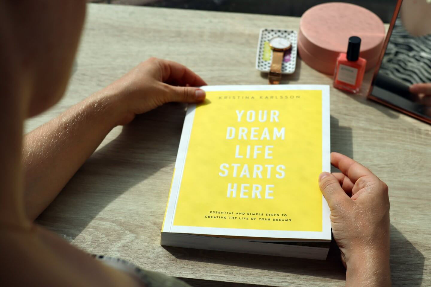 start your dream life by kristinal Karlsson from Kikki K.